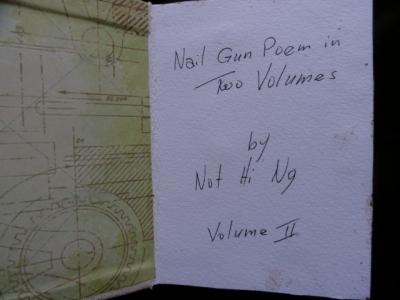 Nail Gun Poem in Two Volumes Not Hi Ng (USA) An Encyclopedia of Everything 4