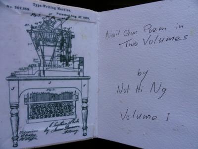Nail Gun Poem in Two Volumes Not Hi Ng (USA) An Encyclopedia of Everything