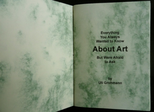 Everything you Always Wanted to Know About Art Uli Grohmann An Encyclopedia of Everything