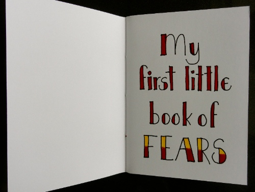 My first little book of Fears - Robyn Foster Australia An Encyclopedia of Everything