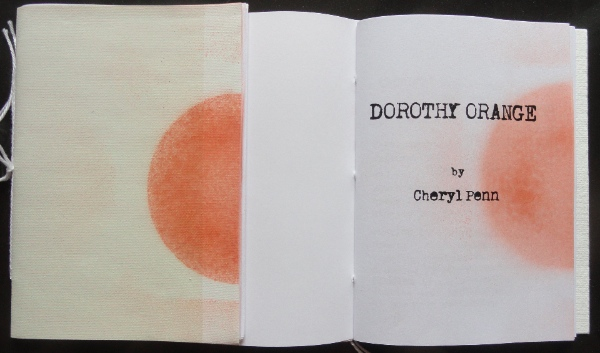 Dorothy Orange. Aleatory Verse by Cheryl Penn.  An Encyclopedia of Everything.